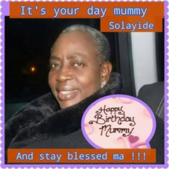 Mummy solayides birthday pic